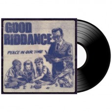 Винил Good Riddance - Peace in Our Time (2015) LP